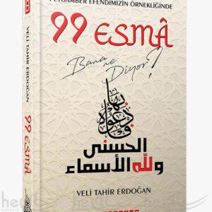 99 Esma Bana Ne Diyor? Peygamber Efendimizin Örnekliğinde Kitaplar