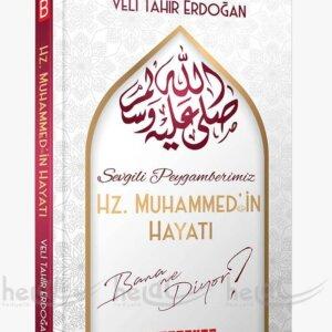 Sevgili Peygamberimiz Hz. Muhammed'in Hayatı Bana Ne Diyor? Kitaplar
