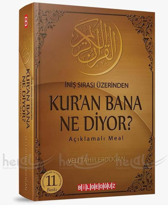 11. SON BASKI KUR'ÂN BANA NE DİYOR? İNİŞ SIRASI ÜZERİNDEN AÇIKLAMALI MEALİ Kitaplar