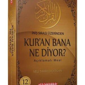 12. SON BASKI KUR'ÂN BANA NE DİYOR? İNİŞ SIRASI ÜZERİNDEN AÇIKLAMALI MEALİ Kitaplar